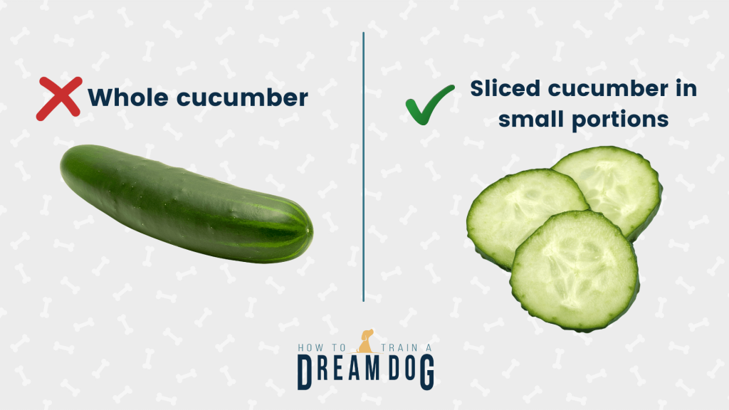 sliced cucumber is better than whole cucumber for your dog